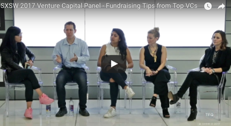 SXSW 2017 – Fundraising Advice From Top VCs